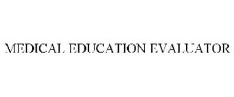 MEDICAL EDUCATION EVALUATOR