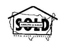 HOME SALE INSURANCE SOLD ASSURE-A-SALE