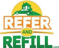 REFER AND REFILL.COM