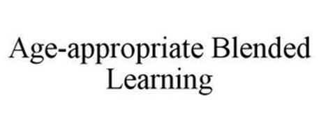AGE-APPROPRIATE BLENDED LEARNING