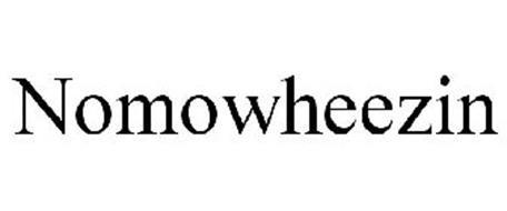 NOMOWHEEZIN