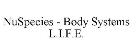 NUSPECIES - BODY SYSTEMS L.I.F.E.