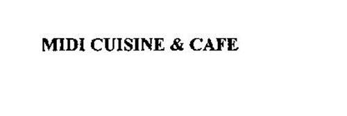 MIDI CUISINE & CAFE