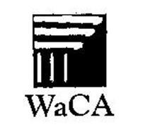 WACA Trademark of ASURION, LLC Serial Number: 75813308 ...