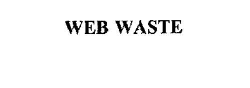 WEB WASTE