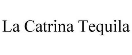 LA CATRINA TEQUILA