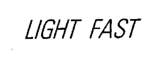 LIGHT FAST