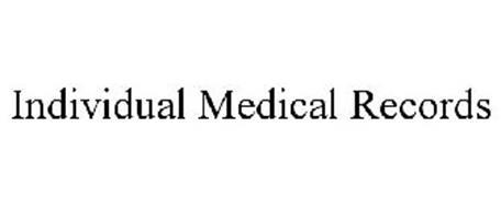 INDIVIDUAL MEDICAL RECORDS