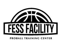 FESS FACILITY PROBALL TRAINING CENTER