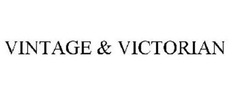 VINTAGE & VICTORIAN