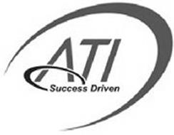 ATI SUCCESS DRIVEN