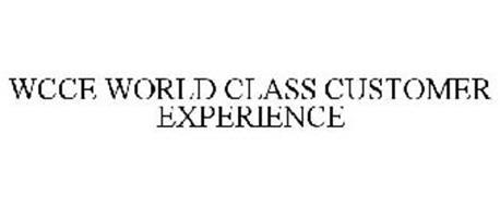 WCCE WORLD CLASS CUSTOMER EXPERIENCE