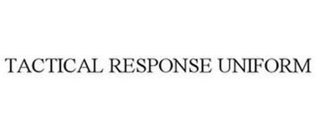 TACTICAL RESPONSE UNIFORM