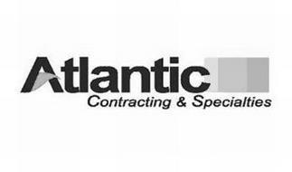 ATLANTIC CONTRACTING & SPECIALTIES