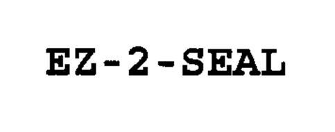 EZ-2-SEAL
