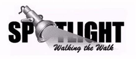 SPOTLIGHT WALKING THE WALK
