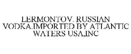 LERMONTOV. RUSSIAN VODKA.IMPORTED BY ATLANTIC WATERS USA,INC