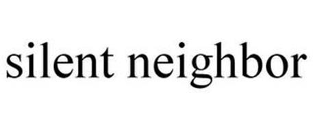 SILENT NEIGHBOR