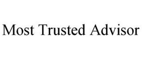 MOST TRUSTED ADVISOR