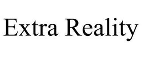 EXTRA REALITY