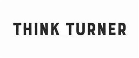 THINK TURNER