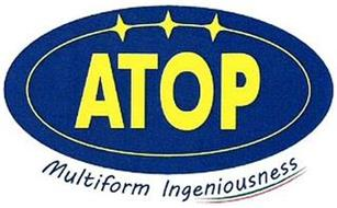 ATOP MULTIFORM INGENIOUSNESS