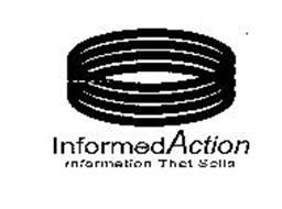 INFORMEDACTION INFORMATION THAT SELLS