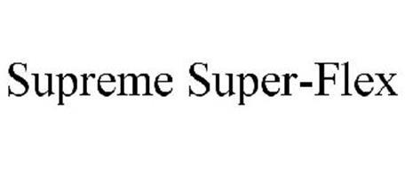 SUPREME SUPER-FLEX