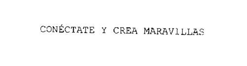 CONECTATE Y CREA MARAVILLAS