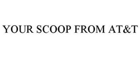 YOUR SCOOP FROM AT&T