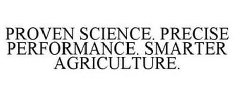 PROVEN SCIENCE. PRECISE PERFORMANCE. SMARTER AGRICULTURE.