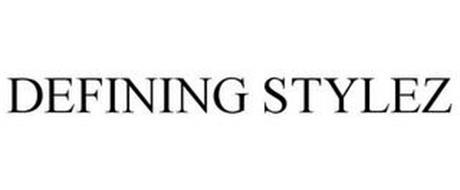 DEFINING STYLEZ