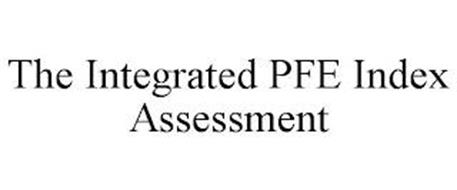 THE INTEGRATED PFE INDEX ASSESSMENT