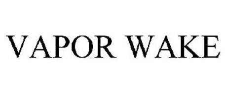 VAPOR WAKE