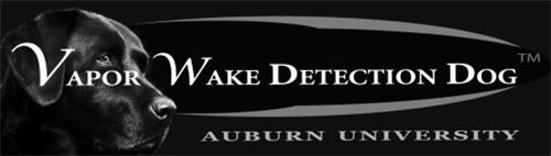 VAPOR WAKE DETECTION DOG AUBURN UNIVERSITY