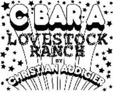C BAR A LOVESTOCK RANCH BY CHRISTIAN AUDIGIER