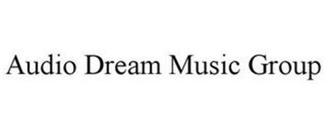 AUDIO DREAM MUSIC GROUP