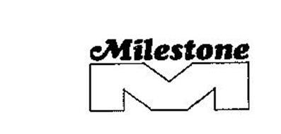 MILESTONE M