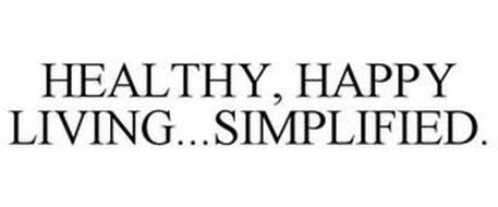 HEALTHY, HAPPY LIVING...SIMPLIFIED.