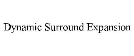 DYNAMIC SURROUND EXPANSION