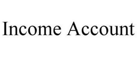 INCOME ACCOUNT