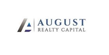 A AUGUST REALTY CAPITAL