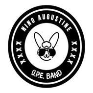 NINO AUGUSTINE O.P.E BAND XXXX XXXX