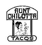 AUNT CHILOTTA TACOS
