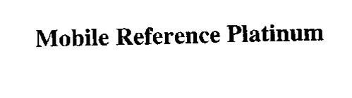 MOBILE REFERENCE PLATINUM
