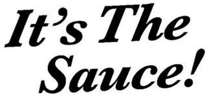 IT'S THE SAUCE!
