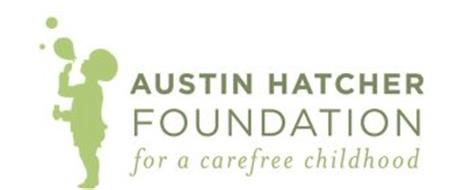 AUSTIN HATCHER FOUNDATION FOR A CAREFREE CHILDHOOD