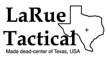 LARUE TACTICAL MADE DEAD-CENTER OF TEXAS USA