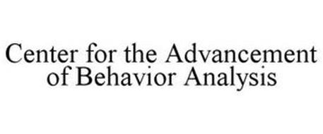 CENTER FOR THE ADVANCEMENT OF BEHAVIOR ANALYSIS