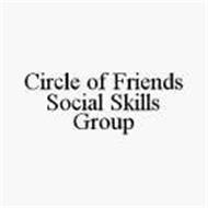 CIRCLE OF FRIENDS SOCIAL SKILLS GROUP